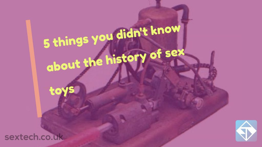 5 facts about the history of sex toys